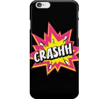 CRASHH iPhone Case/Skin