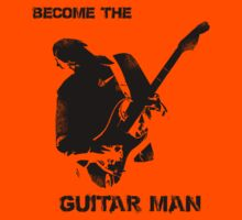 Become The Guitar Man by KotkaTaivaan