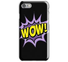 T-shirt wow iPhone Case/Skin