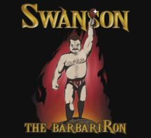 Swanson The BarbariRon  (Variant) by Aaron Morales