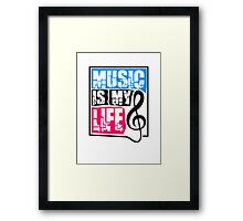 Music is my life Notenschlüssel Framed Print