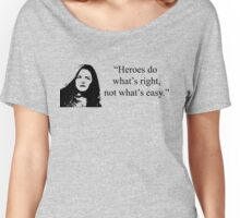 Heroes Do What's Right Women's Relaxed Fit T-Shirt