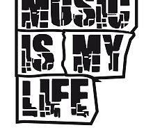 Music is my life by Style-O-Mat