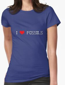 I love fossils Womens Fitted T-Shirt