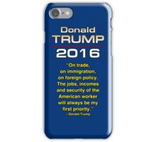 TRUMP 1ST PRIORITY iPhone Case/Skin