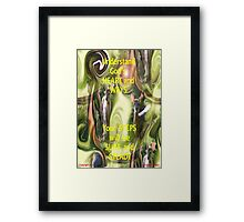 SURE AND STEADY  Framed Print