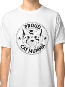 Proud Cat Mumma Classic T-Shirt