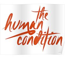 The Human Condition Poster
