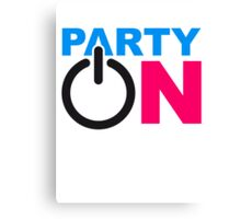 Party On Power Energie Symbol Start Go Canvas Print