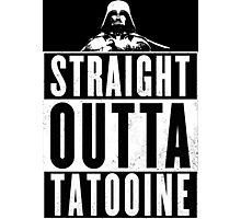 Straight outta Tatooine Photographic Print