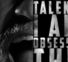 Conor McGregor 'I am not talented, I am obsessed' Sticker