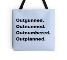 We Gotta Make An All Out Stand Tote Bag