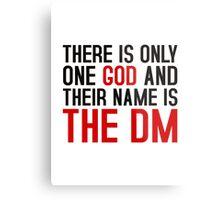 THE DM IS GOD (Dungeons & Dragons) (Black) Metal Print
