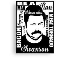 Ron Swanson parks and rec  Canvas Print