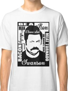 Ron Swanson parks and rec  Classic T-Shirt