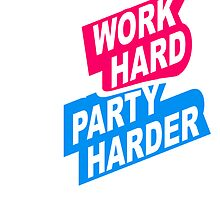 Cool Work Hard Party Harder Logo Design by Style-O-Mat