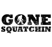 Distressed Gone Squatchin' Photographic Print