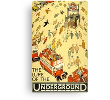 Lure of the Underground - Vintage London Poster Canvas Print