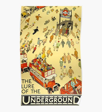 Lure of the Underground - Vintage London Poster Poster