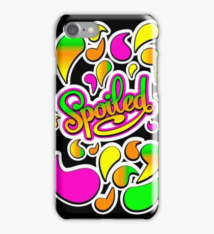 Spoiled colorful iPhone Case/Skin