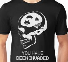 You have been invaded Unisex T-Shirt
