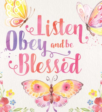 Listen, Obey and be Blessed Butterfly Sticker