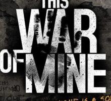 This War of Mine Sticker