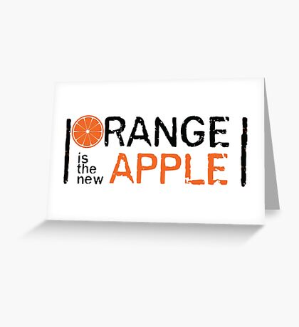 Orange is the new Apple Greeting Card