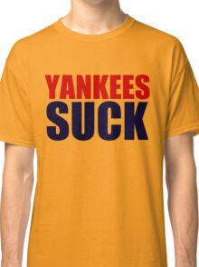 Boston Red Sox - YANKEES SUCK Classic T-Shirt