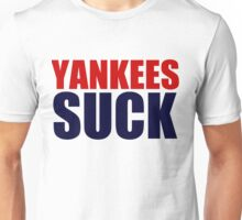 Boston Red Sox - YANKEES SUCK Unisex T-Shirt