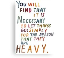 You Will Find That... Canvas Print