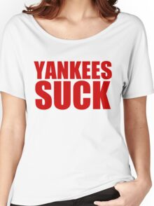 Boston Red Sox - YANKEES SUCK - red text Women's Relaxed Fit T-Shirt
