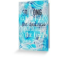 a torch against the night Greeting Card