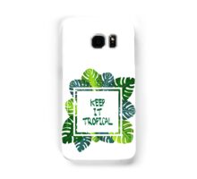 Keep it #tropical  No.1 in GREEN  Samsung Galaxy Case/Skin