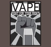 Vape (Fight for your Right) by Pat David