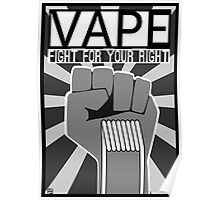Vape (Fight for your Right) Poster