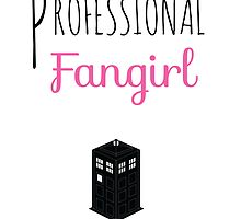 Professional Fangirl - Doctor Who by pinkpunk83