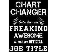 CHART CHANGER Photographic Print