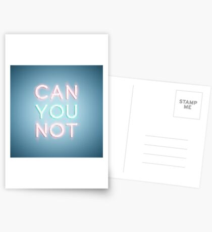 Can You Not Greeting Card