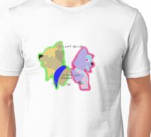 I can't decide Finn and Nyra Unisex T-Shirt