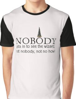 Wizard of Oz quote Graphic T-Shirt
