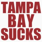 Boston Red Sox - TAMPA BAY SUCKS - Red Text by MOHAWK99