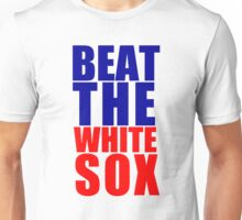 Chicago Cubs - BEAT THE WHITE SOX Unisex T-Shirt