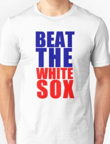 Chicago Cubs - BEAT THE WHITE SOX T-Shirt