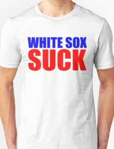 Chicago Cubs - WHITE SOX SUCK -  T-Shirt