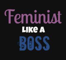 Feminist Like A Boss by Rai Ball (The Elocutioner)