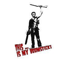 Army of Darkness -  This is my boomstick by Monsterkidd