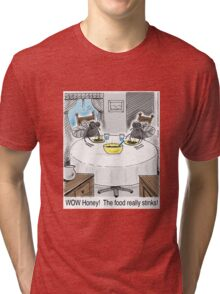 The Food Really Stinks Honey!  Two house flies living at home. Tri-blend T-Shirt