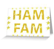 Broadway's Alexander Hamilton: Ham Fam Greeting Card