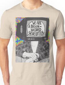 We Are A Brain Washed Generation Unisex T-Shirt